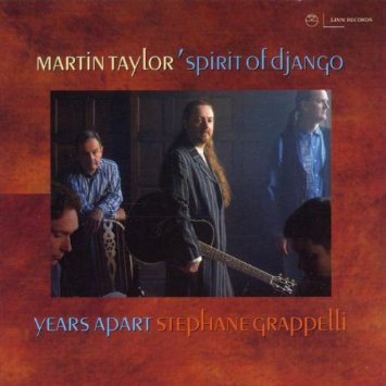 MARTIN TAYLOR'S SPIRIT OF DJANGO - YEARS APART (CD - Martin Taylor's Spirit Of Django - Years Apart (CD Album) - CD
