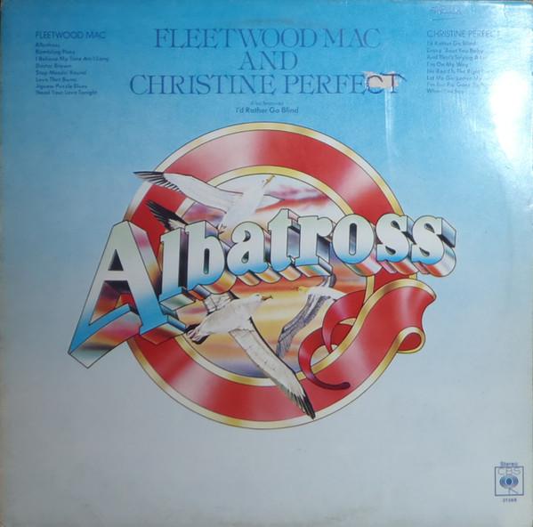 Fleetwood Mac & Christine Perfect - Albatross (LP Fleetwood Mac & Christine Perfect - Albatross (LP Comp Sun)