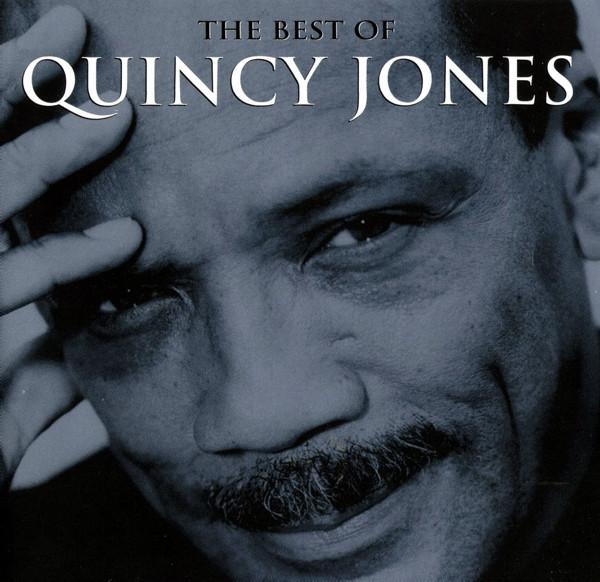 QUINCY JONES - THE BEST OF QUINCY JONES (CD COMP) - Quincy Jones - The Best Of Quincy Jones (CD Comp) - CD