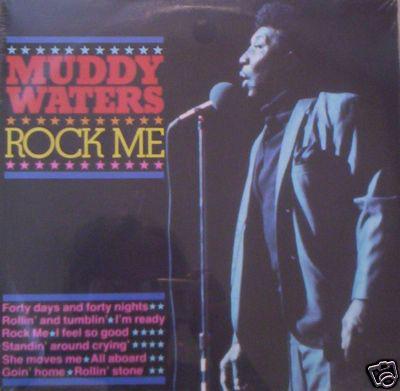 MUDDY WATERS - ROCK ME (LP COMP) - Muddy Waters - Rock Me (LP Comp) - LP