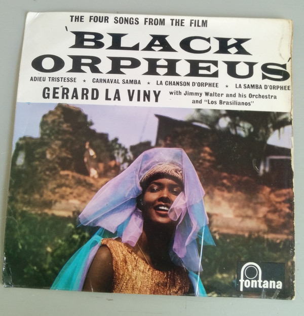 GéRARD LA VINY - THE FOUR SONGS FROM THE FILM 'BL - Gérard La Viny - The Four Songs From the Film 'Black Orpheus' (7'' EP) - 7inch (EP)