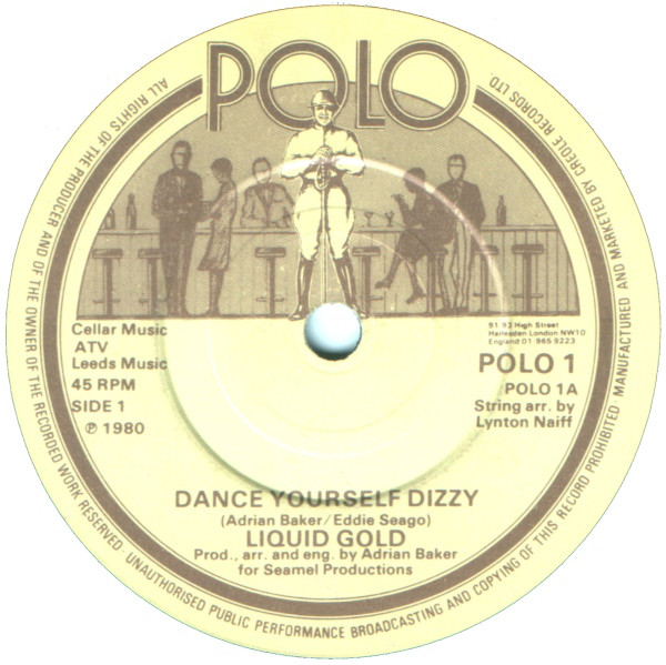 LIQUID GOLD - DANCE YOURSELF DIZZY (7'' SINGLE BRO - Liquid Gold - Dance Yourself Dizzy (7'' Single Bro) - 7inch x 1