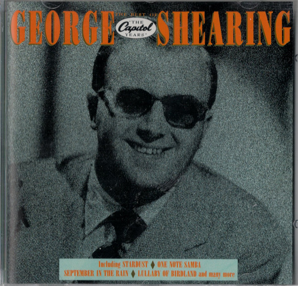 GEORGE SHEARING - THE BEST OF ''THE CAPITOL YEARS' - George Shearing - The Best Of ''The Capitol Years''  (CD Comp) - CD