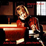 JULIE DUNN WITH THE JOHN HORLER TRIO - WHAT'S IT A - Julie Dunn With The John Horler Trio - What's It All About (CD) - CD