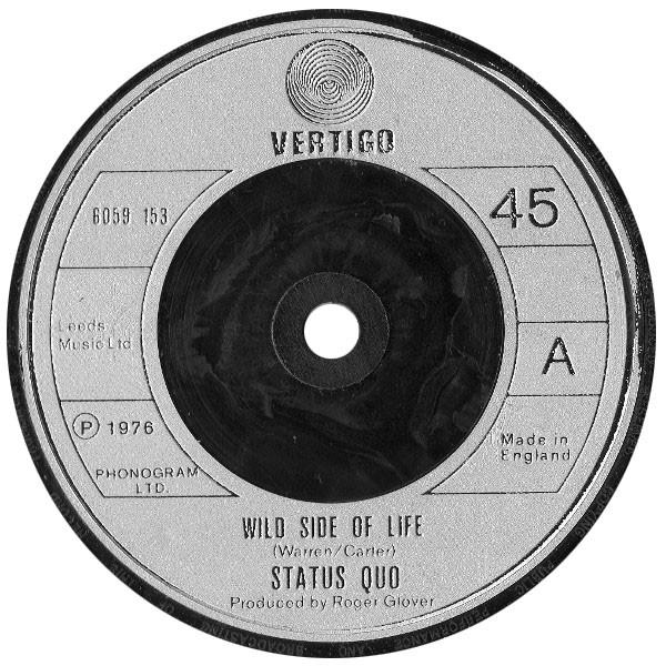 Status Quo - Wild Side Of Life (7'' Single Sil) - Status Quo - Wild Side Of Life (7'' Single Sil) - 45 RPM