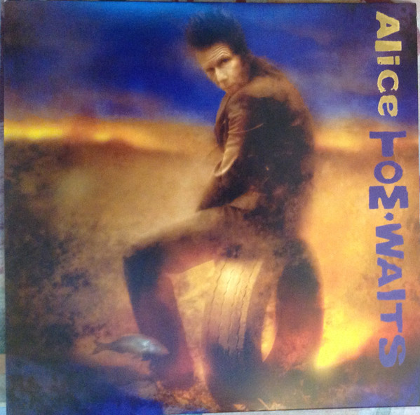 TOM WAITS - ALICE (LP ALBUM RE DOW) - Tom Waits - Alice (LP Album RE Dow) - LP